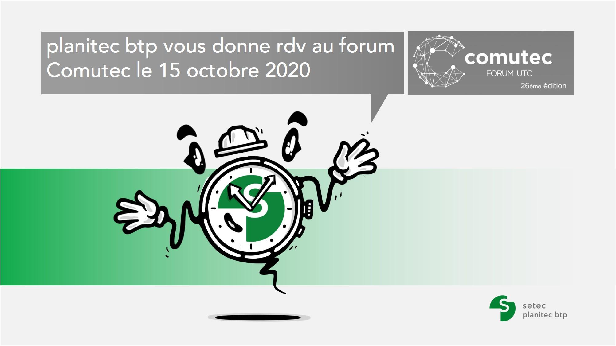 planitec btp sera présent au forum comutec 2020